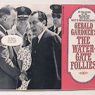 THE WATERGATE FOLLIES by GERALD GARDNER BANTAM BOOKS PAPERBACK 1973