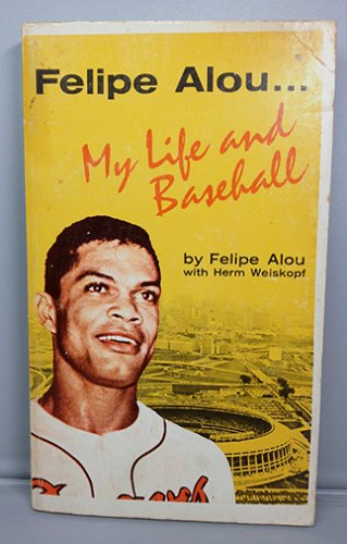 FELIPE ALOU MY LIFE AND BASEBALL BOOK BRAVES AUTOBIOGRAPHY PAPERBACK 1967 WORD