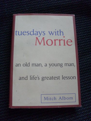 Hardcover Book with Jacket Tuesdays with Morrie Mitch Albom 1997