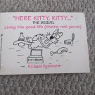 1996 Paperback Book Here Kitty, Kitty...The Sequel