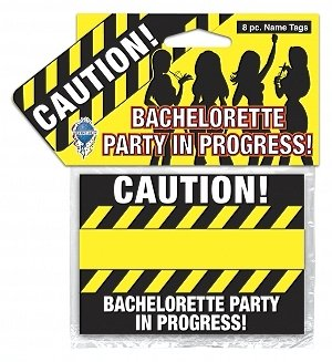 "Bachelorette Party 8 ""Caution"" Name Tags~Supplies~Hen Party"