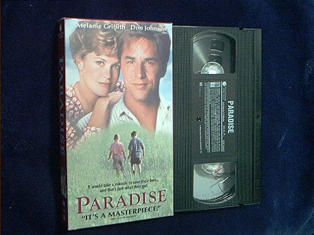 PARADISE~VHS~MELANIE GRIFFITH~DON JOHNSON~ELIJAH WOOD~ROMANCE