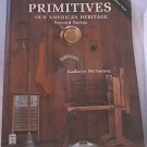 PRIMITIVES OUR AMERICAN HERITAGE SECOND SERIES BOOK ~KATHRYN MCNERNEY~1987~SOFT COVER