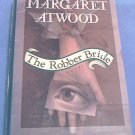 THE ROBBER BRIDE~HCDJ BOOK~BY MARGARET ATWOOD~1993 FIRST TRADE ED.