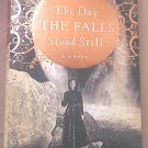 THE DAY THE FALLS STOOD STILL~BY CATHY M. BUCHANAN~HCDJ 1ST ED. ~ NIAGARA FALLS~FICTION