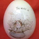 "HOLLY HOBBIE COLLECTIBLE EGG  1974~""THE WORLD IS A BEAUTIFUL PLACE TO BE"" ~CAT~KITTEN"