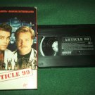 ARTICLE 99~VHS~RAY LIOTTA, KIEFER SUTHERLAND, LEA THOMPSON~1991
