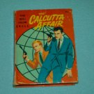 Vintage BIG LITTLE BOOK The Man From U.N.C.L.E. THE CALCUTTA AFFAIR 1967 George Elrick