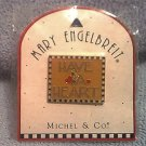 MARY ENGELBREIT~HAVE A HEART~GOLDTONE PIN~JEWELRY~MICHEL AND CO.