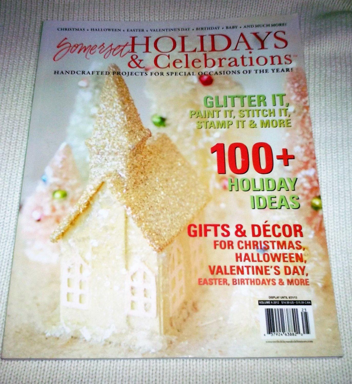 SOMERSET Holidays and Celebrations Volume 6 MAGAZINE 2012 Crafts Ephemera Christmas Projects