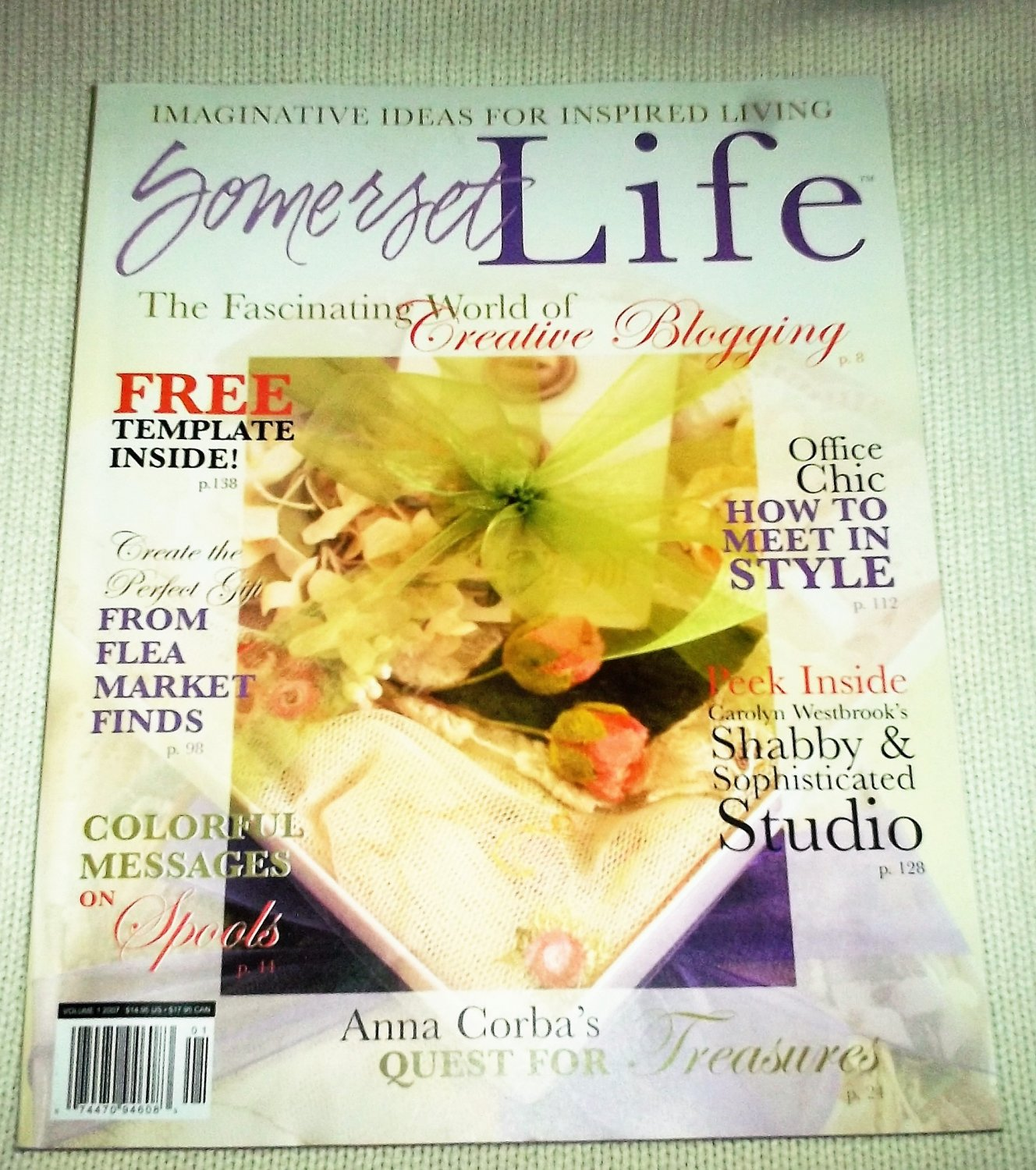 SOMERSET Life MAGAZINE Vol. 1 2007 Creative Blogging First Issue MIXED MEDIA ALTERED ART