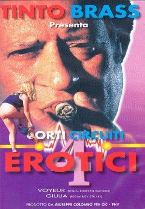CORTI CIRCUITI EROTICI 4 - Tinto Brass