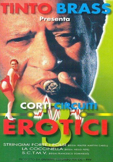 CORTI CIRCUITI EROTICI 3 DVD E - Tinto Brass