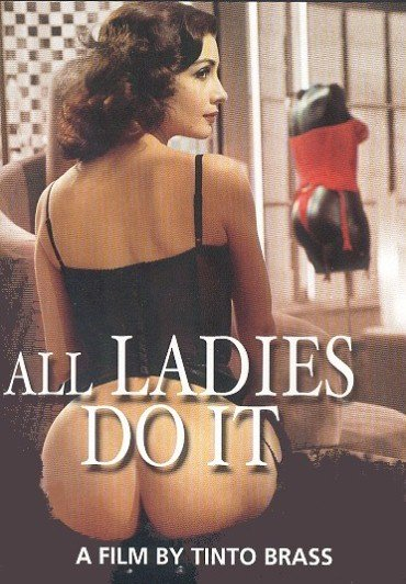 All Ladies Do It  - Tinto Brass