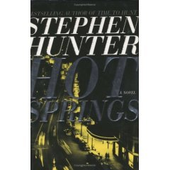 Hot Springs by Stephen Hunter
