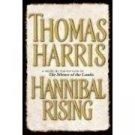Hannibal Rising by Thomas Harris