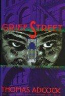 Grief Street: A Neil Hockaday Mystery by Thomas Adcock