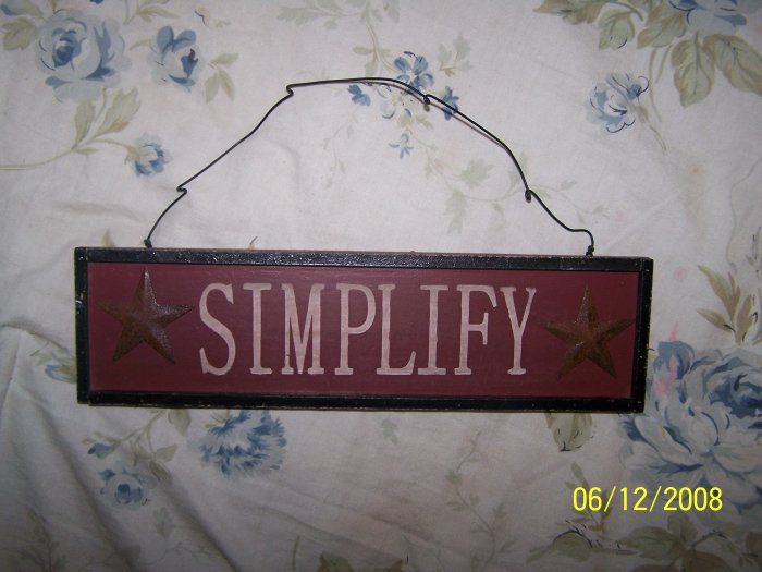 """SIMPLIFY"" Country sign"