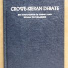 Crowe-Kieran Debate on the Church of Christ and Roman Catholicism