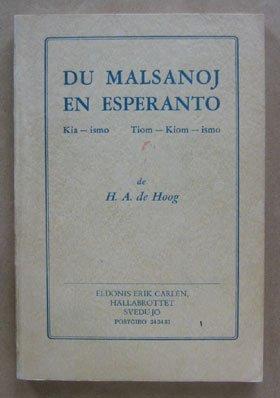 Du Malsanoj En Esperanto. Kia-ismo. Tiom-Kiom-ismo.