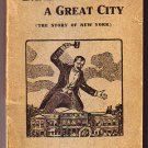 Bankrupting A Great City (The Story of New York)