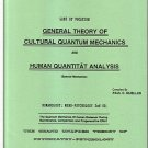 General Theory of Cultural Quantum Mechanics