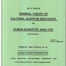 General Theory of Cultural Quantum Mechanics