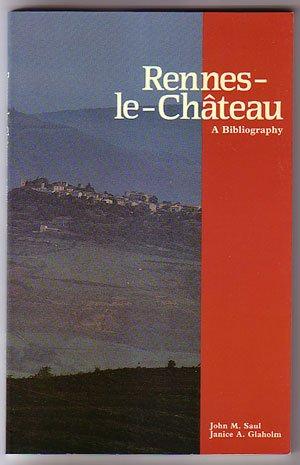 Rennes-le-Chateau: A Bibliography