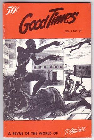 Good Times: A Revue of the World of Pleasure Vol. 2 No. 20