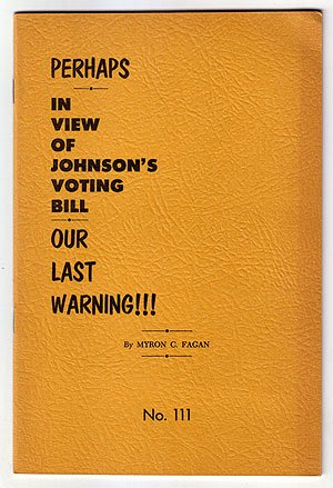 Perhaps In View of Johnson's Voting Bill Our Last Warning!!!