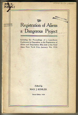The Registration of Aliens a Dangerous Project