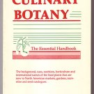 Culinary Botany: The Essential Handbook