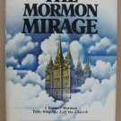 The Mormon Mirage: A Former Mormon Tells Why She Left the Church