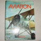 THE WORLD OF AVIATION, Aviation History Book