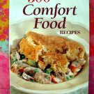 300 Best Comfort Food Recipes Cookbook by Johanna Burkhard