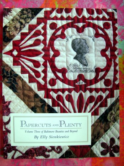 RARE QUILTING BOOK PAPERCUTS PLENTY BALTIMORE BEAUTIES