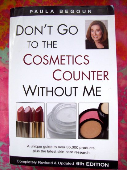 SOLD! DON'T GO TO THE COSMETICS COUNTER WITHOUT ME by Paula Begoun Book