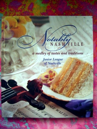 Sold! NASHVILLE JUNIOR LEAGUE COOKBOOK TENNESSEE TN HC Hard to find!