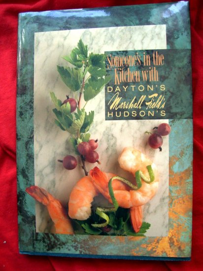 SOLD! RARE 1992 MARSHALL FIELD'S HC COOKBOOK SOMEONE'S IN THE KITCHEN 150 Recipes