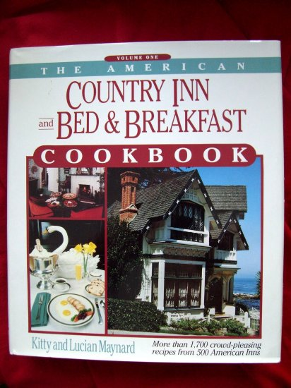 SOLD! AMERICAN BED & BREAKFAST COUNTRY INN COOKBOOK Volume 1~ 1,700 RECIPES HC