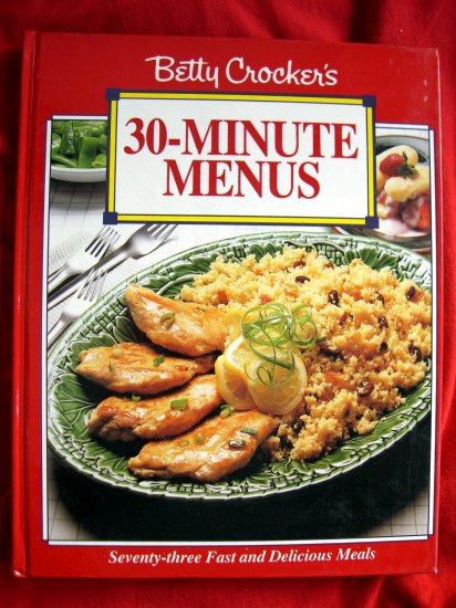 BETTY CROCKER'S 30 MINUTE COOKBOOK SOFT COVER RECIPE BOOK