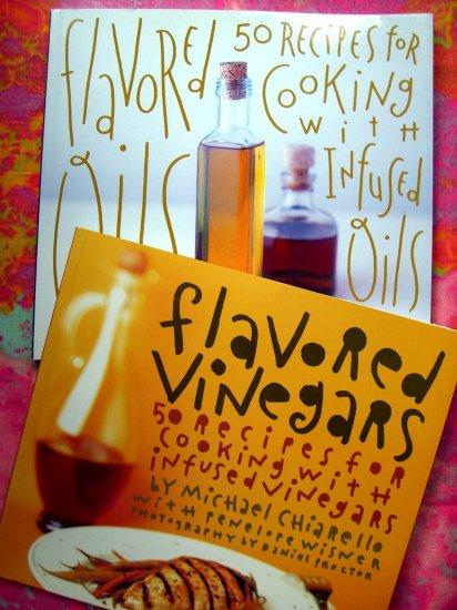 LOT RARE RECIPE BOOKS... FLAVORED VINEGARS & INFUSED OILS by Michael Chiarello