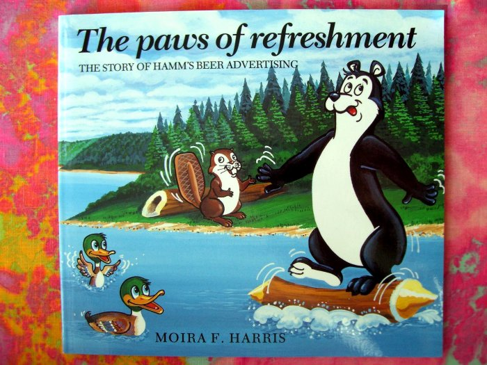 SOLD! The Paws of Refreshment -- The Story of Hamm's Beer Advertising Book