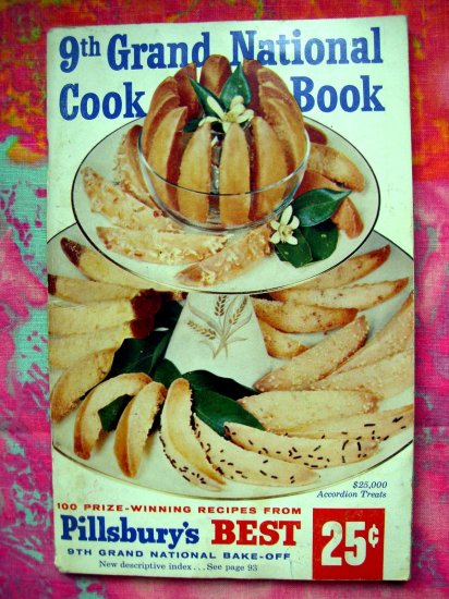 SOLD! VINTAGE 1957 PILLSBURY BAKE OFF COOKBOOK 9th GRAND NATIONAL 100 RECIPES