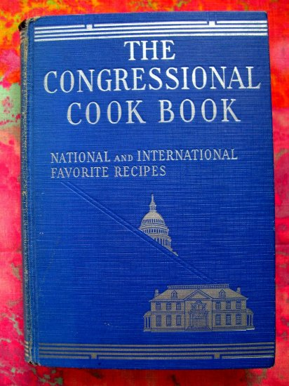 SOLD! RARE VINTAGE 1933 CONGRESSIONAL COOKBOOK WASHINGTON DC