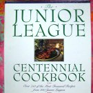 JUNIOR LEAGUE CENTENNIAL COOKBOOK 750 RECIPES!