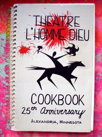 ALEXANDRIA MINNESOTA MN COMMUNITY THEATRE L'HOMME DIEU COOKBOOK 1985 Theater