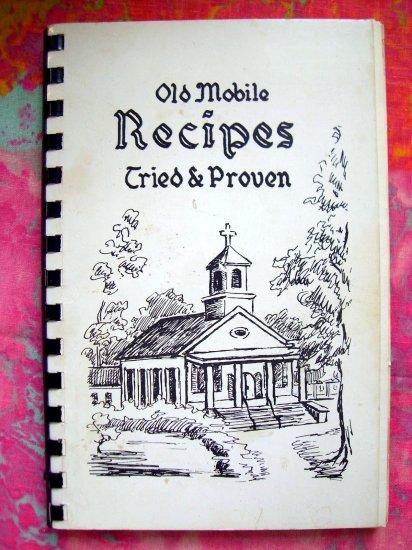 HOLD! VINTAGE OLD MOBILE RECIPES TRIED & TRUE COOKBOOK ALABAMA SPIRAL 1962