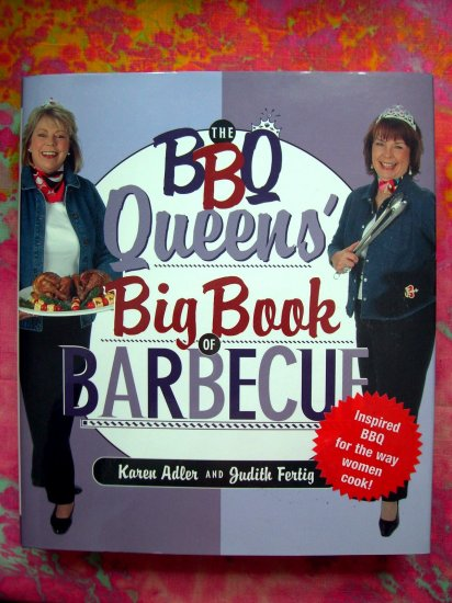 SOLD!  BBQ Queens' Big Book of Barbecue HCDJ 1st Edition Rubs Sauces LARGE COOKBOOK