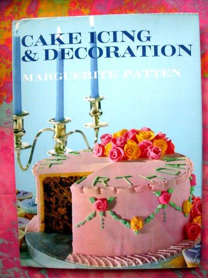 Cake Decorating Cookbook : VINTAGE CAKE DECORATING BOOK WEDDING & PARTY DESSERT RECIPES OLD SCHOOL COOKBOOK